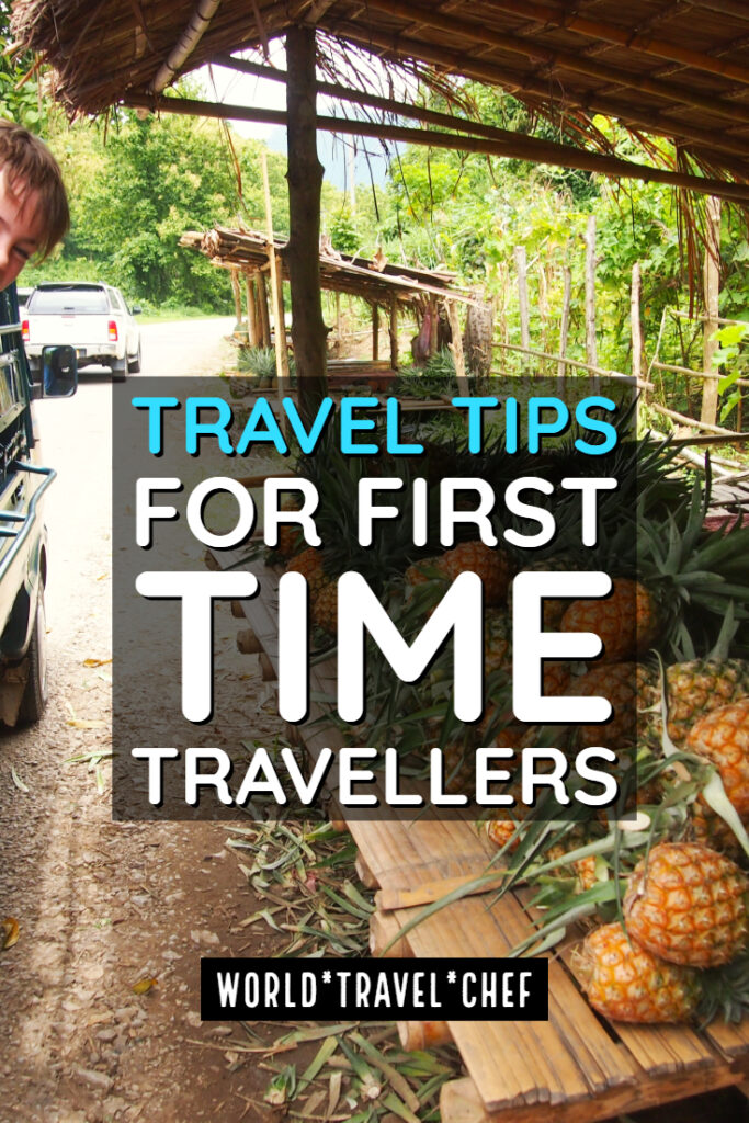 Travel Tips For First Time Travellers