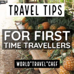 Tips for First Time Travellers