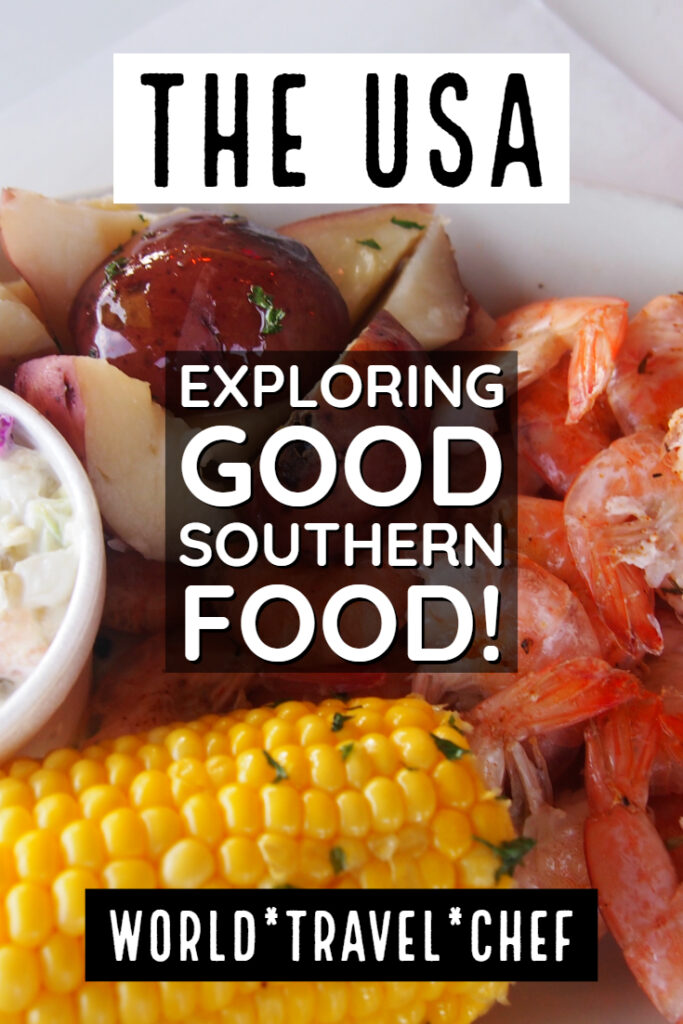 The USA What is good southern food