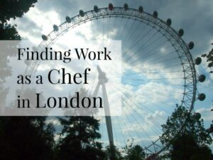 Getting Chef Work in London
