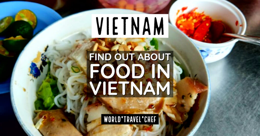 Vietnamese Food for Beginners - World Travel Chef