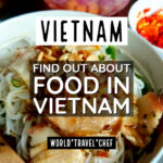 Food in Vietnam Guide Blog