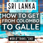 Getting From Colombo to Galle 2018