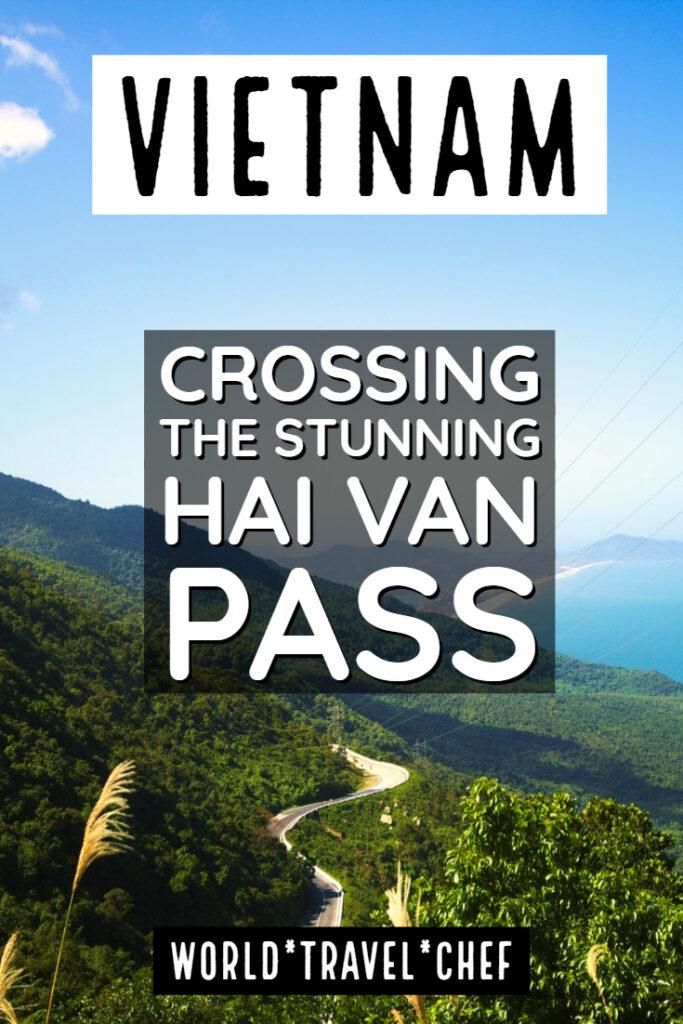 Vietnam crossing the Hai Van Pass