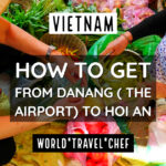 How to get from Danang Airport to Hoi An