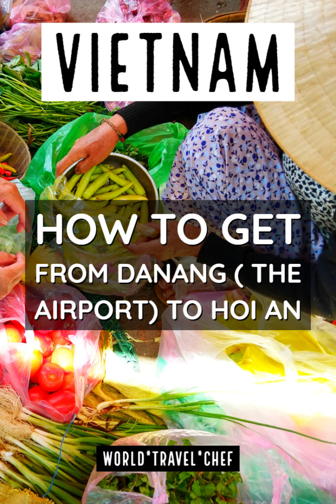 How to get from Danang Airport to Hoi An Vietnam