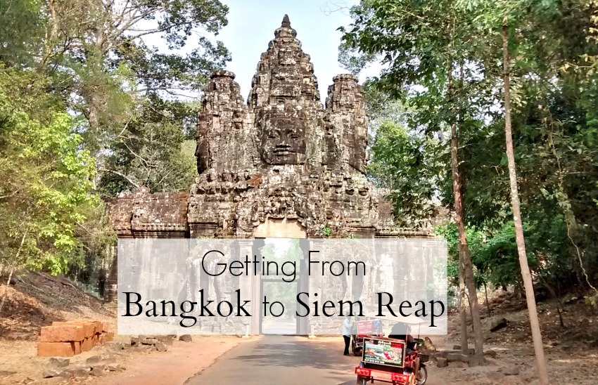 Getting to Siem Reap from Bangkok