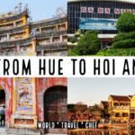 From Hue to Hoi An Vietnam