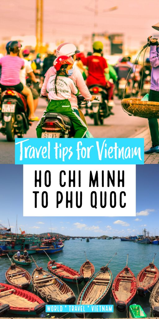 Getting from Ho Chi Minh to Phu Quoc. Best ways to travel in Vietnam.