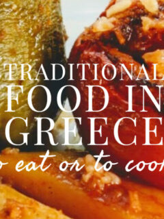 Traditional Food in Greece To eat or To Cook