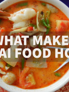 What makes Thai food so hot or spicy